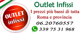 Outlet Infissi Roma - Vendita infissi e porte